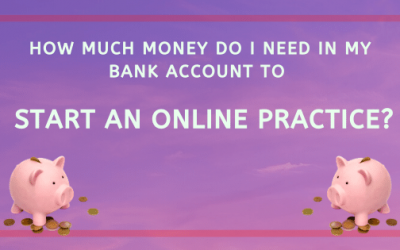 How much do I need in my bank to start an online private practice?