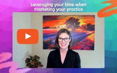 3 tips on leveraging your time when marketing your practice