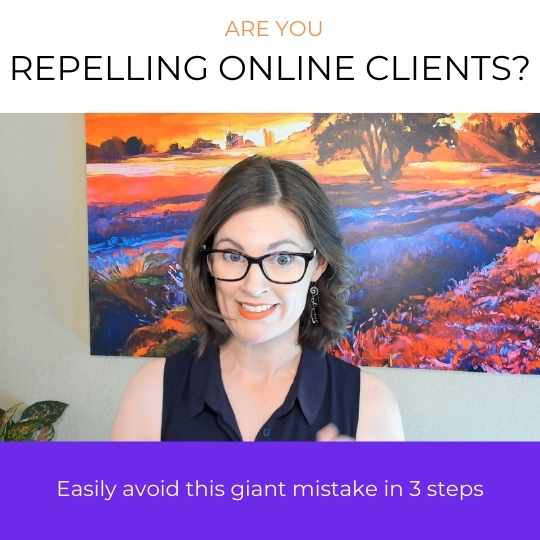Are you repelling online clients?